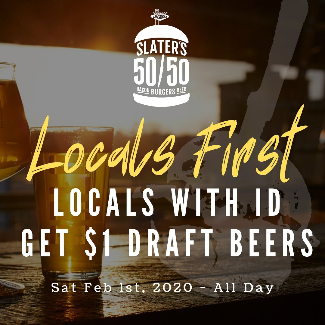 Slater's 50/50 LV locals first event $1 beers