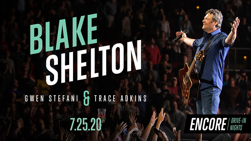 Encore Drive-In Nights concerts upcoming blake shelton