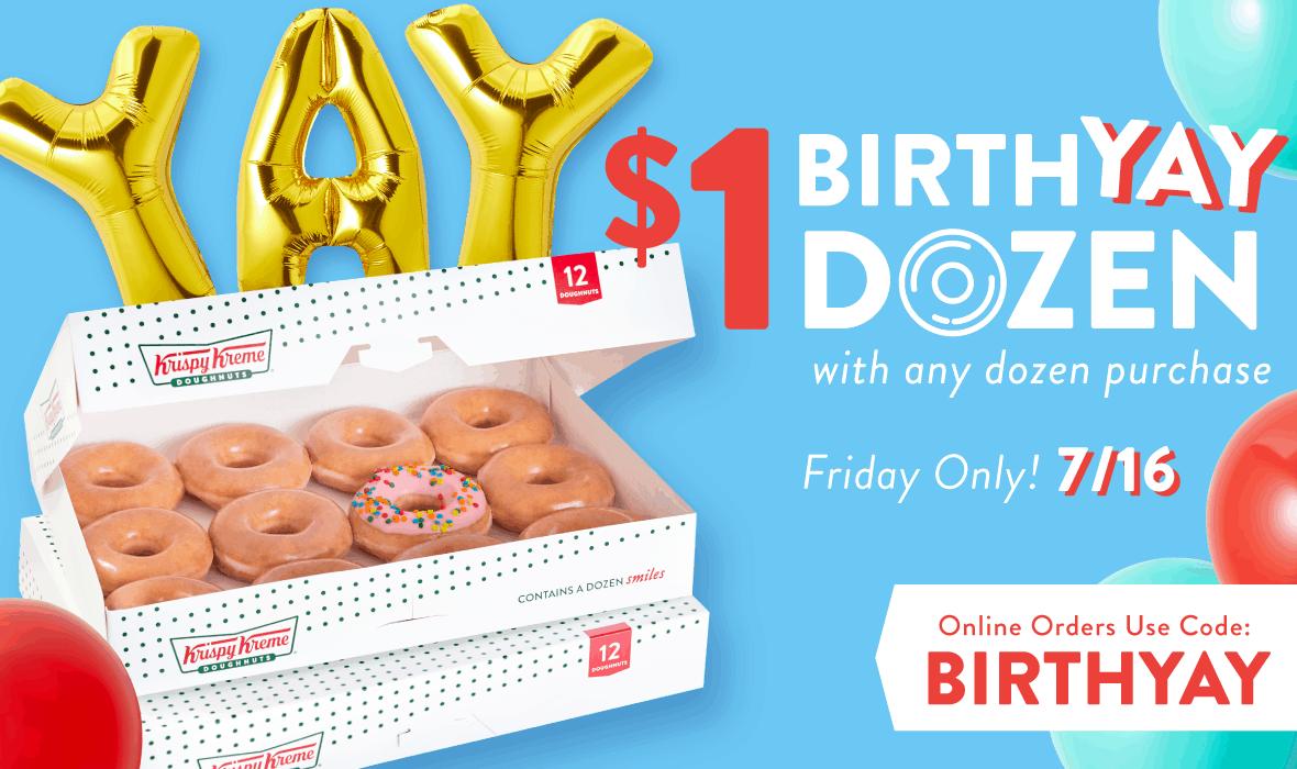 Krispy Kreme birthday $1 dozen