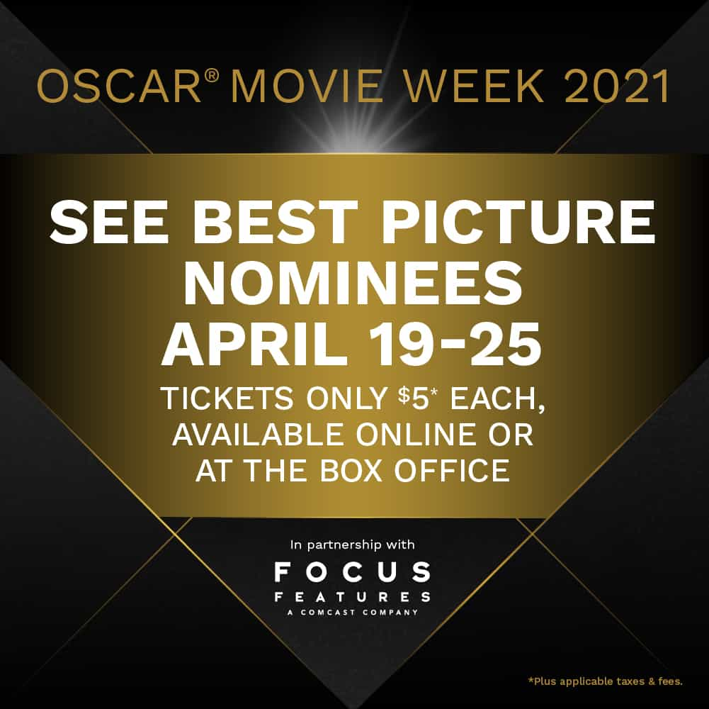 oscar movie week 2021 at Cinemark best pictures