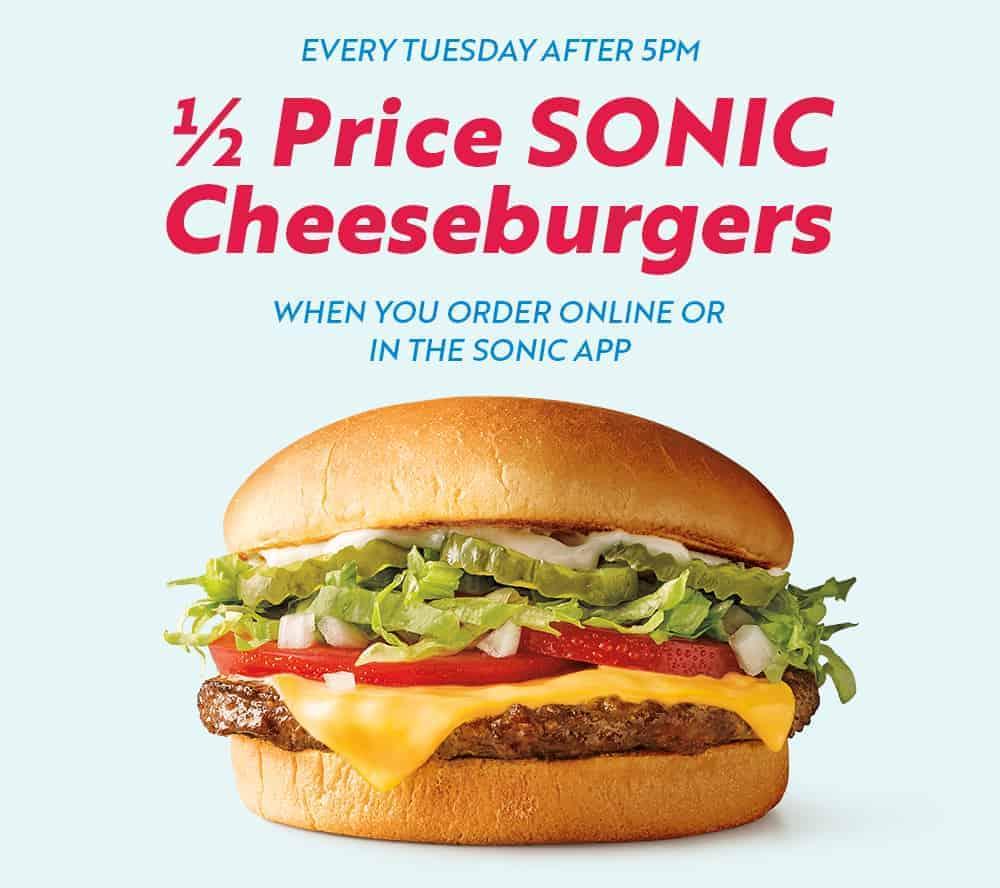 half-price cheeseburgers at Sonic